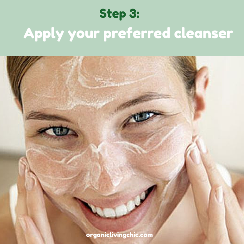 5 Steps on How to Wash Your Face Properly Step3, how to wash your face, how to wash face, how to take care of your face, how to clean your face, how to get clear skin, how to clean face, organic living, organic living chic, organic living tips