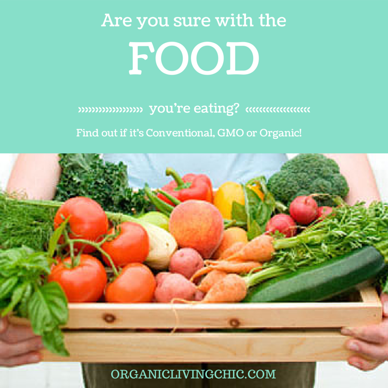 How Do You Know if Your Food is Conventional, GMO or Organic? Learn the Tricks Here!, Are you sure of the foods you're eating? Find out if it's Conventional, GMO or Organic!, how to identify gmo foods, difference between organic and non organic food, is organic non gmo, how to tell if food is gmo, how do i know if food is gmo, how to know if food is organic, how to know if food is gmo, how to know if food is conventional
