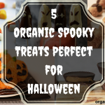 5 Organic Spooky Treats Perfect for Halloween